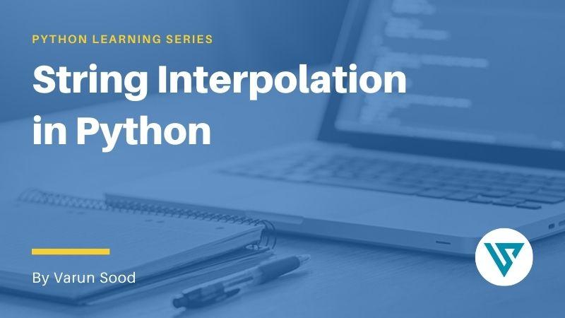 String Interpolation in Python